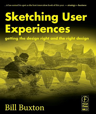 Sketching User Experiences By Buxton, Bill