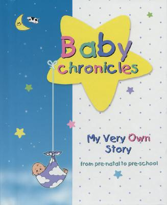 Baby Chronicles By Lebovics, Dania/ Quach, Lam (ILT)